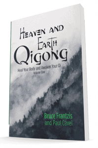 Heaven and Earth Qigong: Heal Your Body and Awaken Your Qi