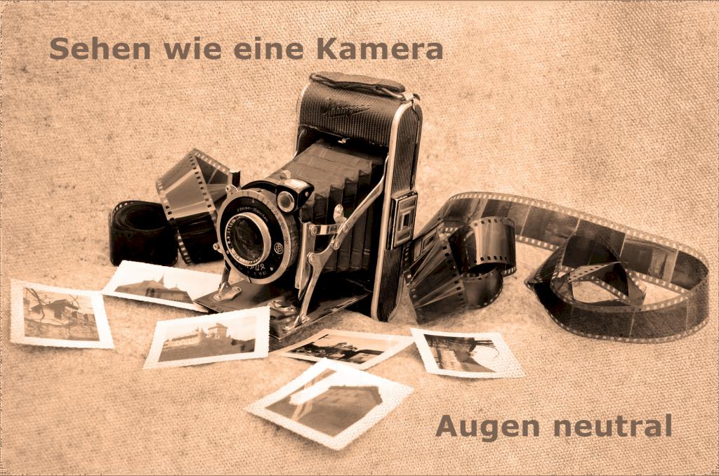 Augen neutral – sehen wie eine Kamera