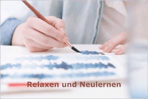 Relaxen und Neulernen